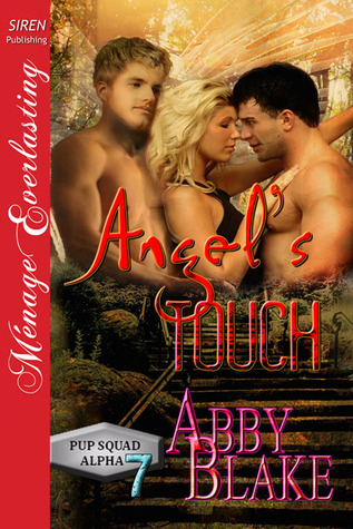 Angel's Touch (PUP Squad Alpha, #7)