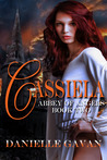 Cassiela (Abbey of Angels, #2)