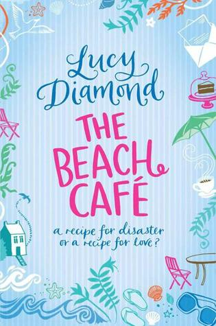 The Beach Café by Lucy Diamond