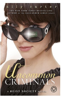 5 stars to Uncommon Criminals (Heist Society #2) by Ally Carter