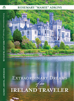 Extraordinary Dreams of an Ireland Traveler