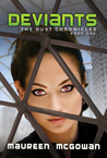 Deviants (Dust Chronicles #1)