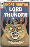 Lord Of Thunder (Beast Master by Andre Norton