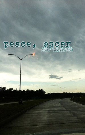 peace, oscar by Cody Underwood