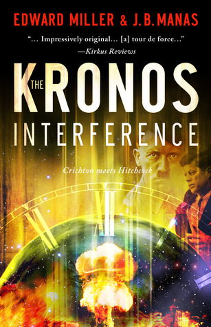 The Kronos Interference by Edward       Miller