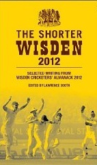 The Shorter Wisden 2012 by Lawrence Booth