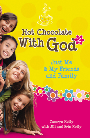 Hot Chocolate With God #2 by Camryn Kelly