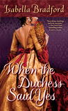 When the Duchess Said Yes (Wylder Sisters, #2)