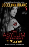 The Asylum Interviews: Trixie (The Asylum Tales, #0.6)