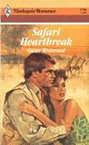 Safari Heartbreak