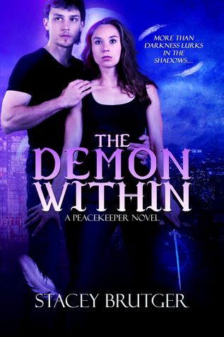 The Demon Within: A PeaceKeeper Novel
