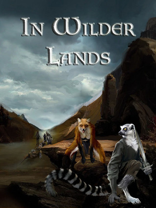 In Wilder Lands by Jim Galford