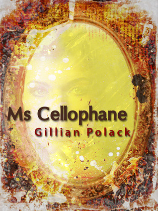Ms Cellophane