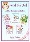 Petal the Owl - A Five-Book Compilation by Joy Findlay