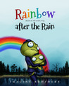 Rainbow after the Rain, Based on a Famous Korean Folk Tale, T... by Imagine Brothers