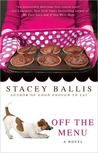 Off the Menu by Stacey Ballis
