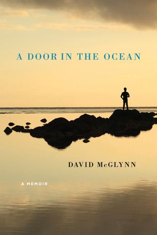 A Door in the Ocean by David McGlynn