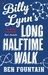 Billy Lynn's Long Halftime Walk (Hardcover)