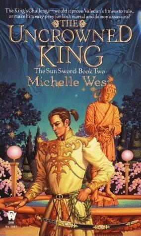The Uncrowned King by Michelle West