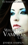 Witches Hate Vampires 2: Cursed