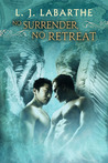 No Surrender, No Retreat (Archangel Chronicles, #2)