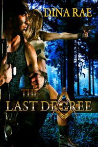 The Last Degree by Dina Rae