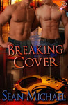 Breaking Cover (Handcuffs and Lace #30)