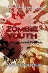 Zombie Youth: Pla...