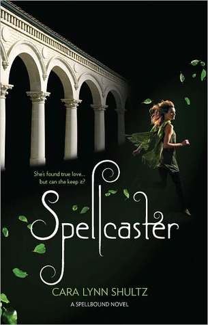 Spellcaster (Spellbound, #2)