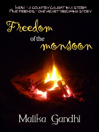 Freedom of the Monsoon by Malika Gandhi