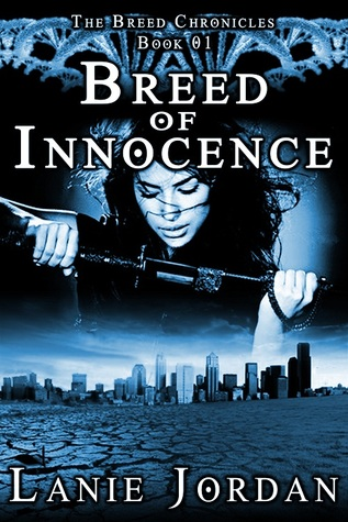 Breed of Innocence (The Breed Chronicles, Book 01)