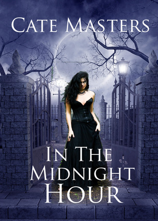 In the Midnight Hour by Cate Masters