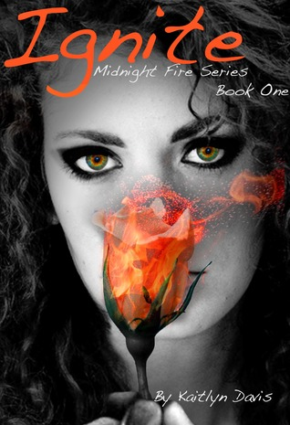 Ignite (Midnight Fire, #1)