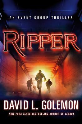 Ripper by David Lynn Golemon
