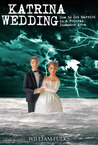 Katrina Wedding - How to Get Married in a Federal Disaster Area
