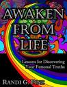 Awaken from Life by Randi G. Fine