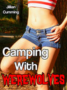 Camping with Werewolves