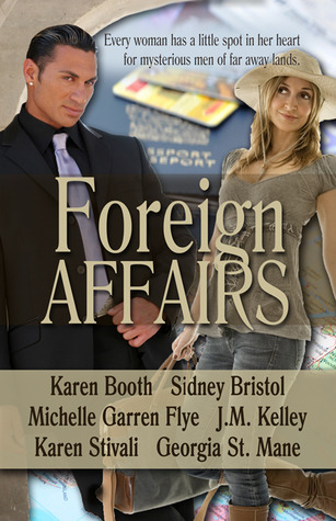 Foreign Affairs by Sidney Bristol