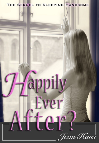Happily Ever After? by Jean Haus