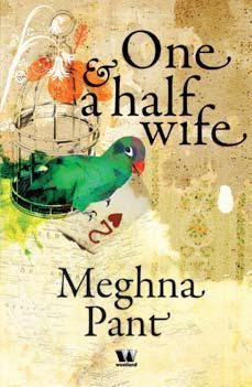 One and a Half Wife by Meghna Pant