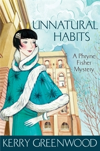 Unnatural Habits (Phryne Fisher #19)