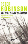 Wednesday's Child (Inspector Banks, #6)