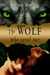 The Wolf Who Loved Her