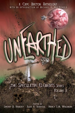 Unearthed by Sherry D. Ramsey