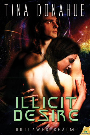 Illicit Desire (Outlawed Realm, #2)