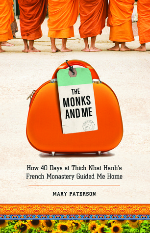 The Monks and Me by Mary Paterson