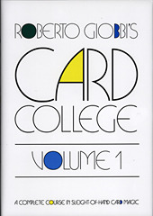 Card College, Volume 1 by Roberto Giobbi