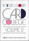 Card College, Volume 2: A Complete Course in Sleight of Hand Card Magic