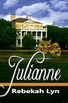 Julianne by Rebekah Lyn
