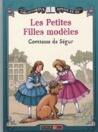 Les Petites Filles Modles by Comtesse de Sgur